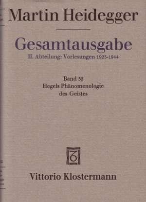 Martin Heidegger, Hegels Phanomenologie Des Geistes (Wintersemester 1930/31)