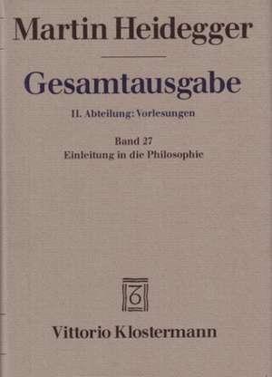 Martin Heidegger, Einleitung in Die Philosophie