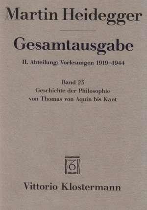 Martin Heidegger, Geschichte Der Philosophie Von Thomas Von Aquin Bis Kant