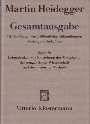 Martin Heidegger, Gesamtausgabe. III. Abteilung