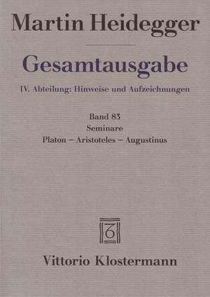 Gesamtausgabe. 4 Abteilungen / Seminare. Platon - Aristoteles - Augustinus
