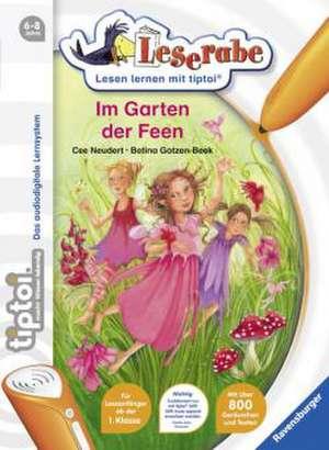 Neudert, C: tiptoi® Leserabe  Im Garten der Feen: de la 6 ani