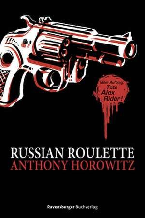 Russian Roulette de Anthony Horowitz