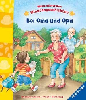 Bei Oma und Opa de Frauke Nahrgang