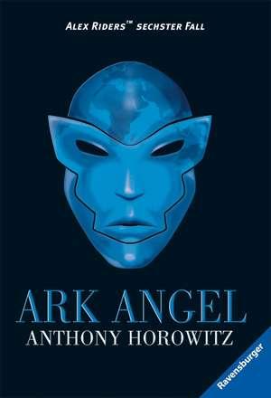 Alex Rider 06. Ark Angel de Anthony Horowitz