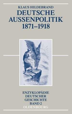 Deutsche Aussenpolitik 1871-1918