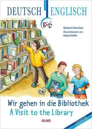 Wir gehen in die Bibliothek - A Visit to the Library