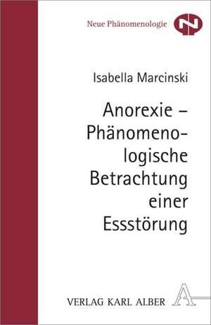Anorexie - Phaenomenologische Betrachtung einer Essstoerung