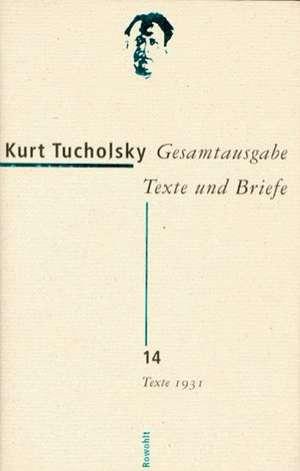 Gesamtausgabe 14. Texte 1931