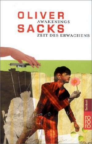 Awakenings: Zeit des Erwachens de Oliver Sacks