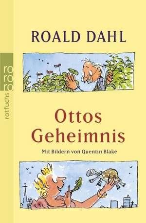 Ottos Geheimnis de Roald Dahl