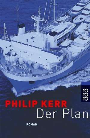 Der Plan