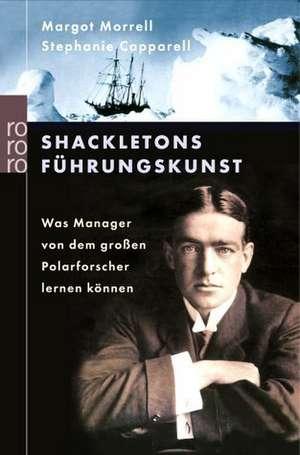 Shackletons Führungskunst de Patricia Künzel