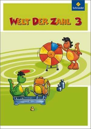 Welt der Zahl 3. Schuelerband. Hessen, Rheinland-Pfalz, Saarland