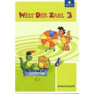 Welt der Zahl 3. Arbeitsheft Hessen, Rheinland-Pfalz, Saarland