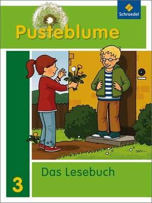 Pusteblume. Das Lesebuch 3. Schuelerband. Nordrhein-Westfalen