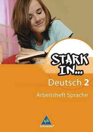 Stark in Deutsch. Das Sprachlesebuch 2. Arbeitsheft. Sonderschule