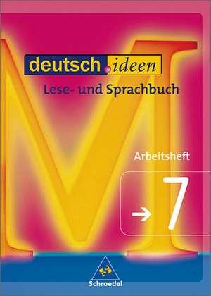 deutsch.ideen 7. Arbeitsheft. Sprach- und Lesebuch. S 1. Rechtschreibung 2006. Niedersachsen