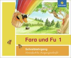 Fara und Fu. Schreiblehrgang. Vereinfachte Ausgangsschrift