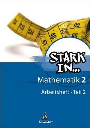 Stark in Mathematik 2 Teil 2. Arbeitsheft