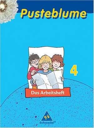 Pusteblume. Das Sachbuch. 4. Schuljahr. Arbeitsheft. Bremen, Niedersachsen. Ausgabe 2004-2006