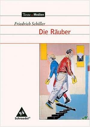 Die Raeuber - Textausgabe mit Materialien