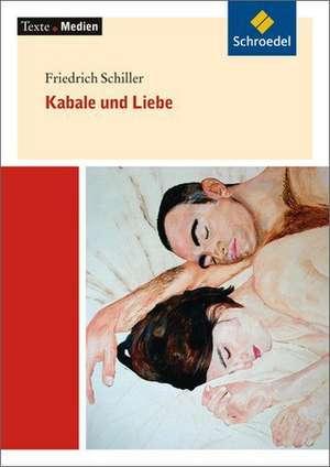 Kabale und Liebe: Textausgabe mit Materialien