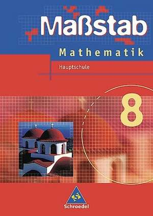 Massstab Mathematik 8.Schuelerband. Hauptschule. Nordrhein-Westfalen