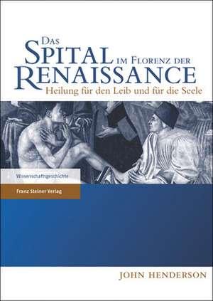 Das Spital im Florenz der Renaissance