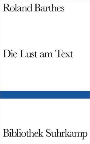 Die Lust am Text