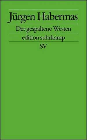 Der gespaltene Westen