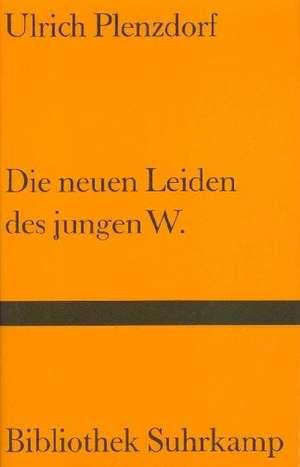 Die neuen Leiden des jungen W de Ulrich Plenzdorf