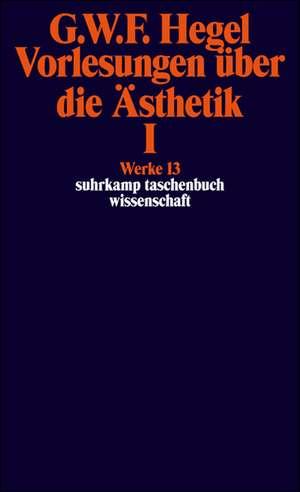 Vorlesungen ueber die AEsthetik I