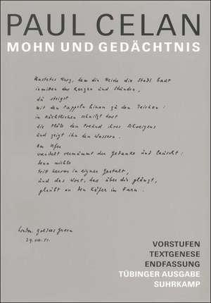 Werke. Tübinger Ausgabe. Mohn und Gedächtnis de Paul Celan