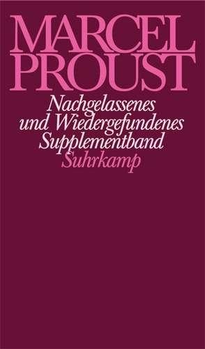 Nachgelassenes und Wiedergefundenes de Marcel Proust