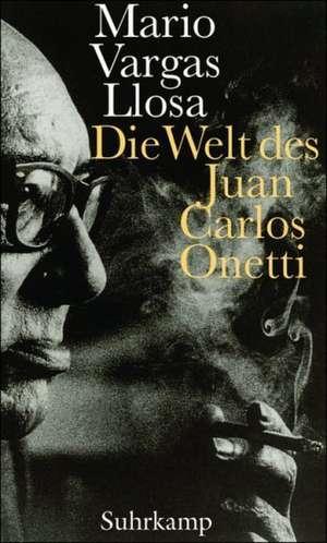 Die Welt des Juan Carlos Onetti