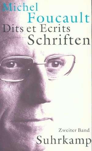 Schriften in vier Baenden - Dits et Ecrits 2. 1970 - 1975