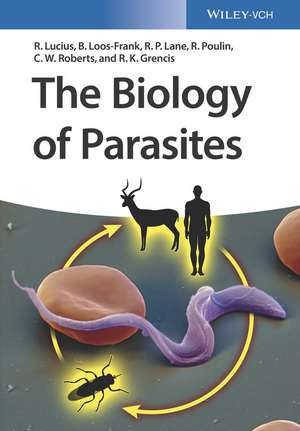 The Biology of Parasites de Richard Lucius