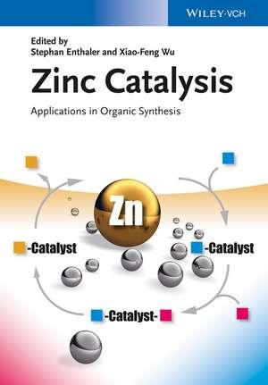Zinc Catalysis