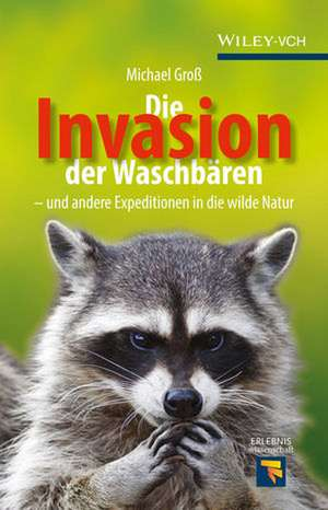 Die Invasion der Waschbären