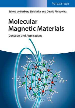 Molecular Magnetic Materials