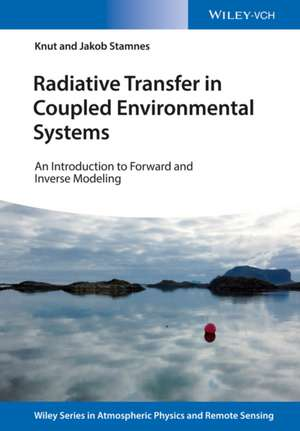 Radiative Transfer in Coupled Environmental Systems