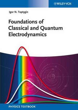 Foundations of Classical and Quantum Electrodynamics imagine