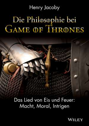 Die Philosophie bei Game of Thrones