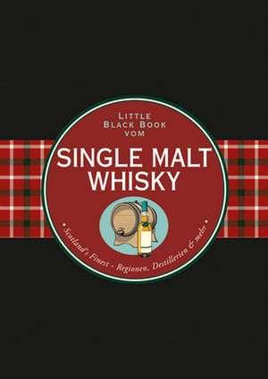 Das Little Black Book vom Single Malt Whisky de Arno Gänsmantel