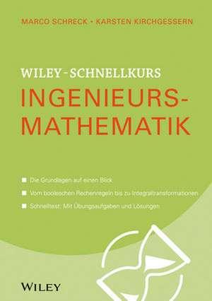 Wiley–Schnellkurs Ingenieursmathematik de Marco Schreck