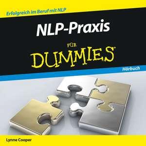 NLP–Praxis für Dummies Hörbuch de Lynne Cooper