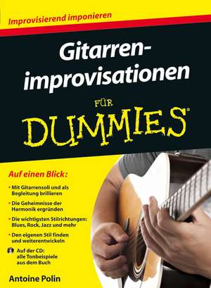 Gitarrenimprovisationen für Dummies de Antoine Polin