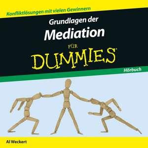 Grundlagen der Mediation fuer Dummies Hoerbuch
