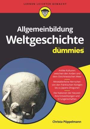 Allgemeinbildung Weltgeschichte fuer Dummies